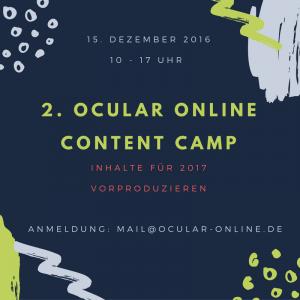 Grafik und Schrift: 2. Ocular Online Content Camp: 2016